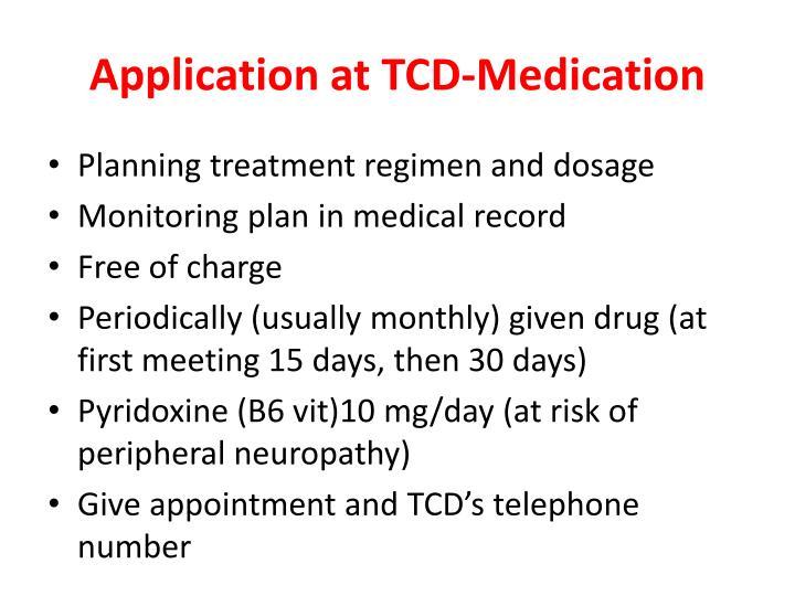 Application at TCD-Medication
