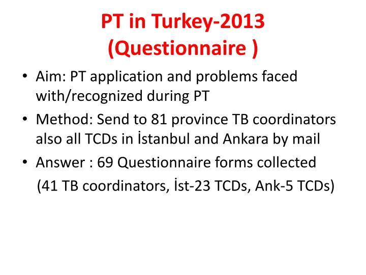 PT in Turkey-2013