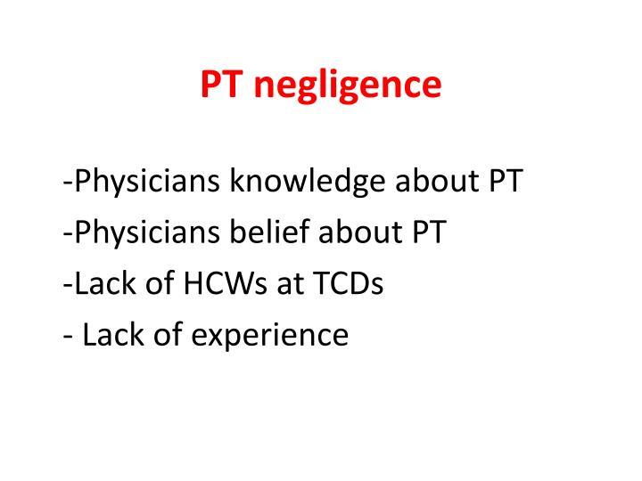 PT negligence