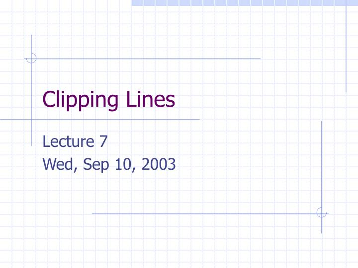 Clipping lines
