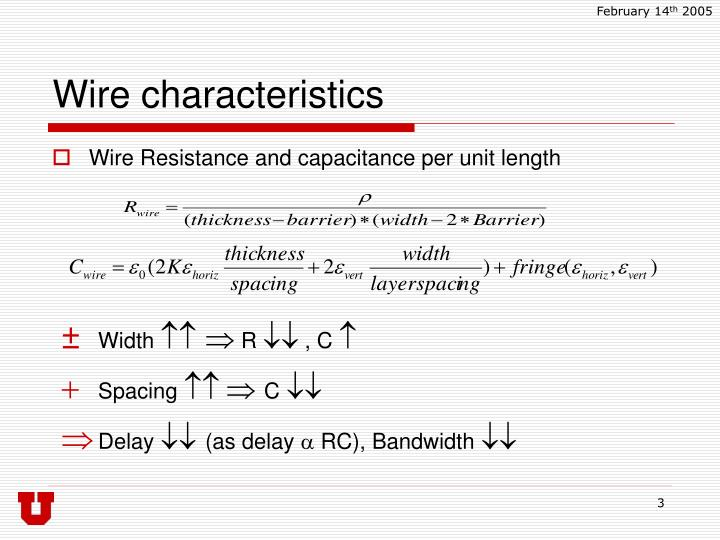 Wire characteristics