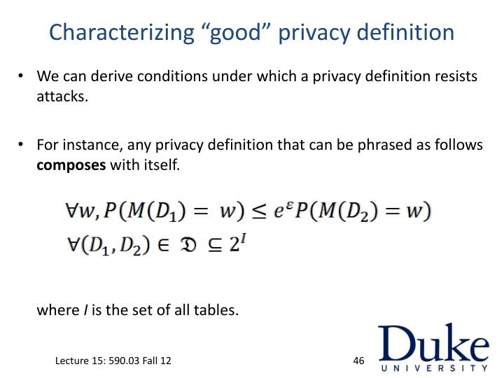 "Characterizing ""good"" privacy definition"