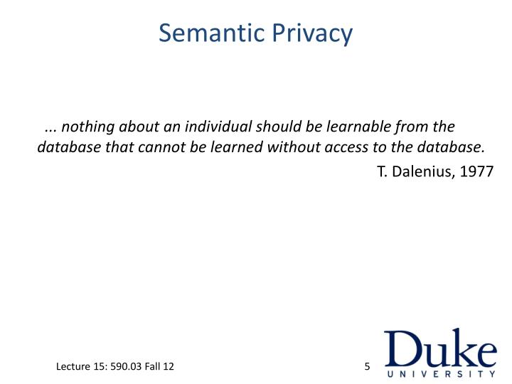 Semantic Privacy