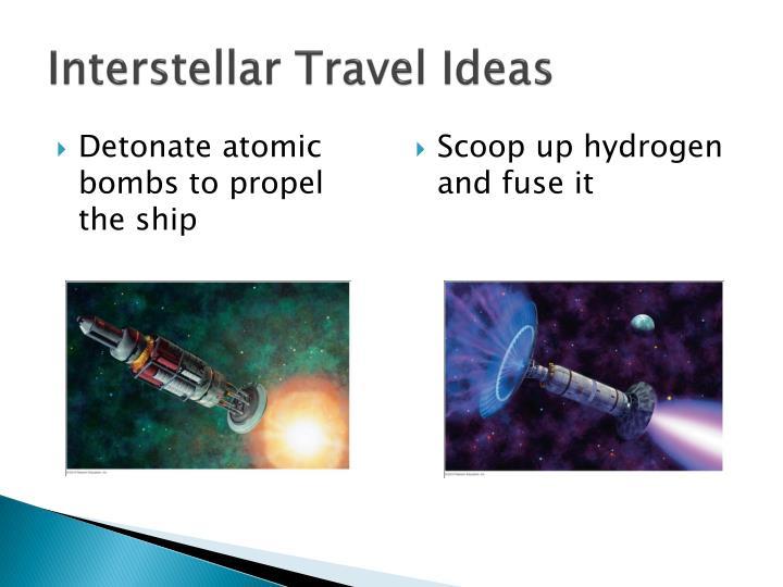 Interstellar Travel Ideas