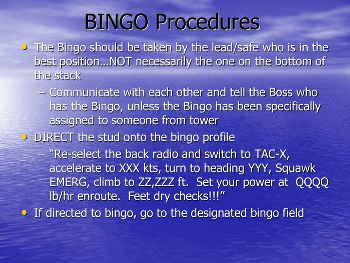BINGO Procedures