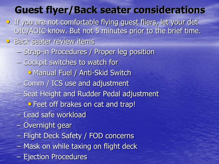 Guest flyer/Back seater considerations