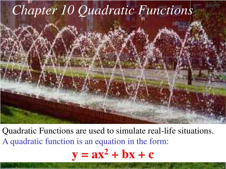 Chapter 10 Quadratic Functions