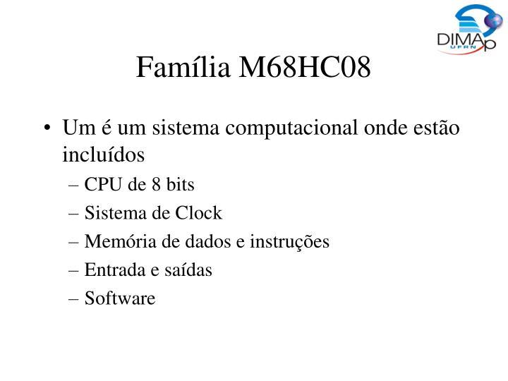 Família M68HC08