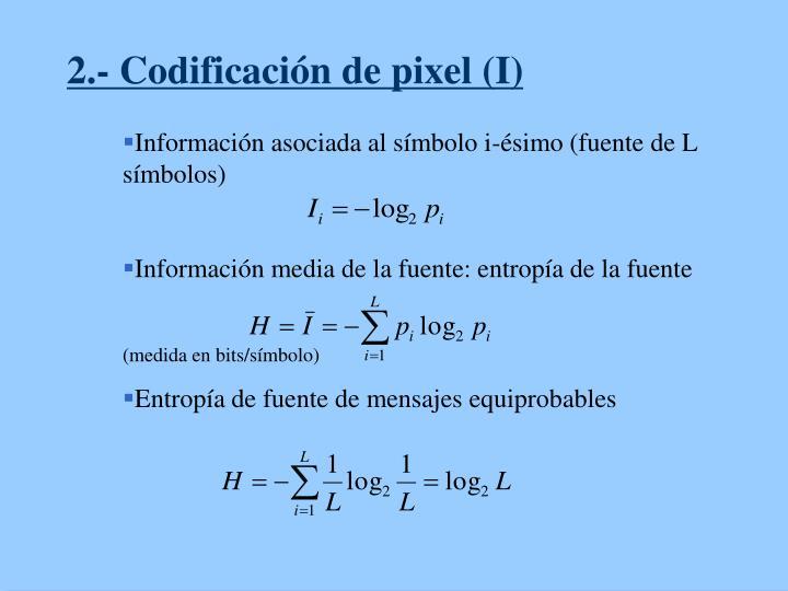 2.- Codificación de pixel (I)