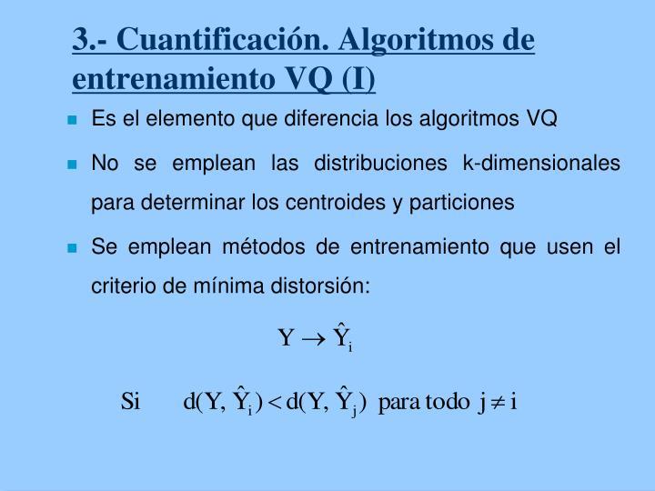 3.- Cuantificación. Algoritmos de entrenamiento VQ (I)