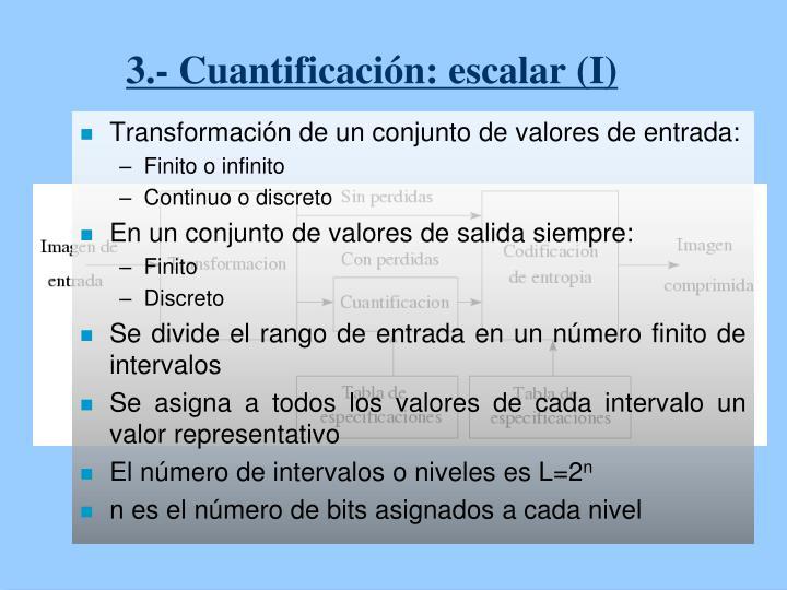 3.- Cuantificación: escalar (I)