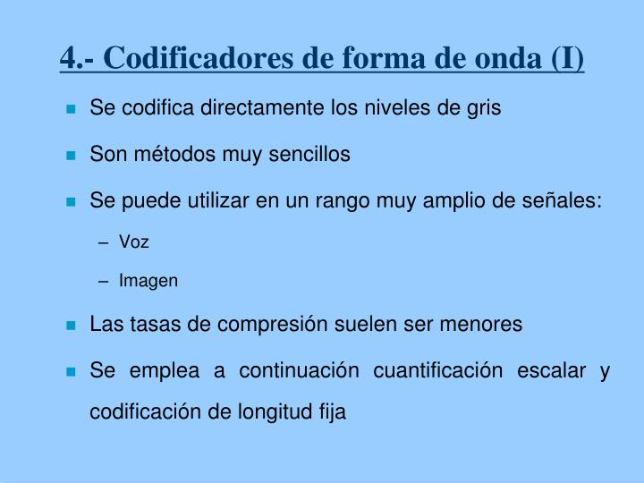 4.- Codificadores de forma de onda (I)