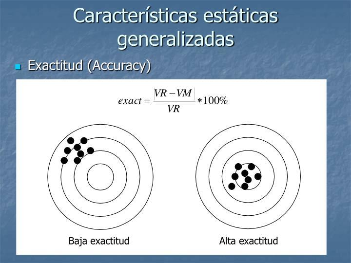 Características estáticas generalizadas