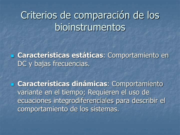 Criterios de comparación de los bioinstrumentos