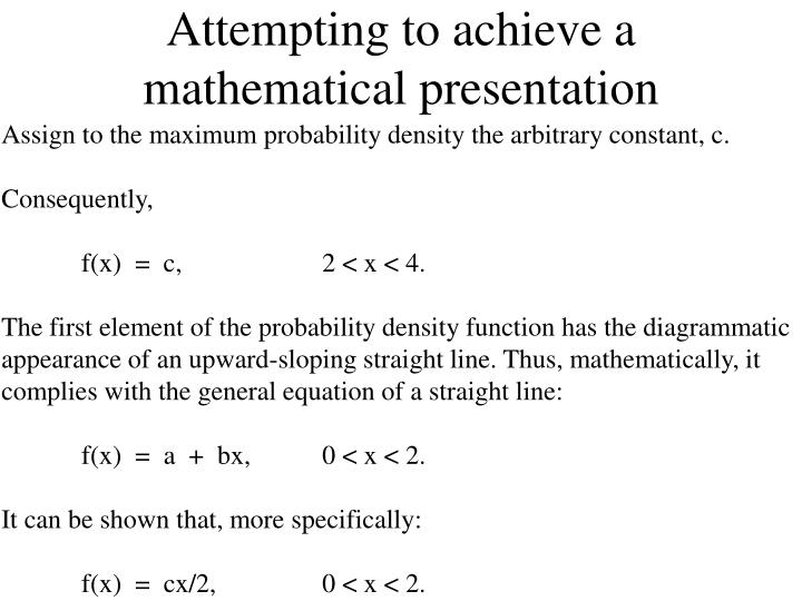 Attempting to achieve a mathematical presentation