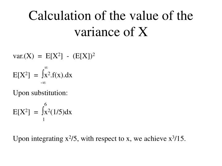 Calculation of the value of the variance of X