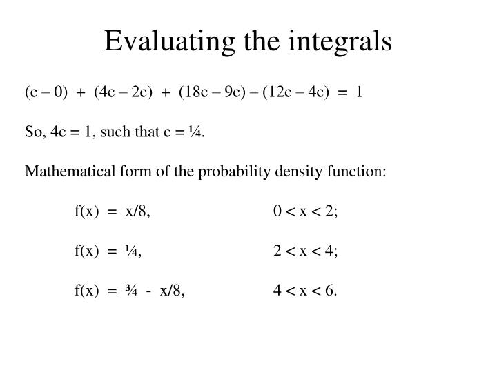 Evaluating the integrals