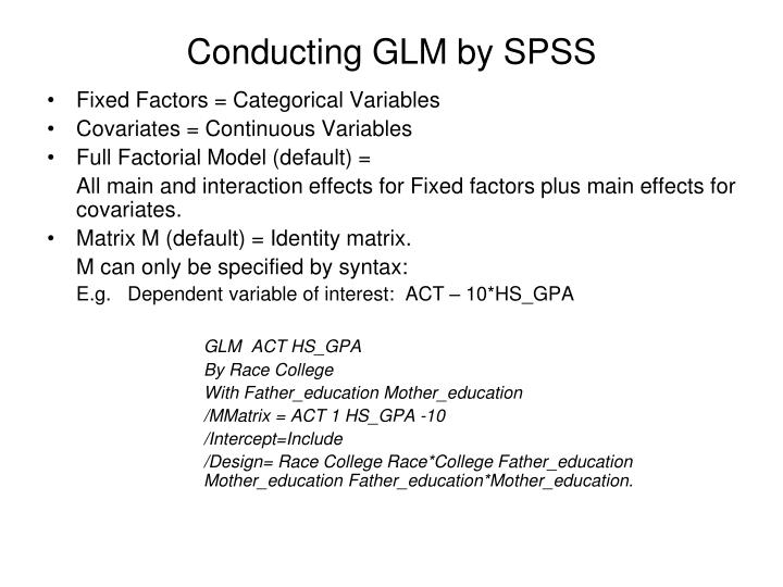 Conducting GLM by SPSS