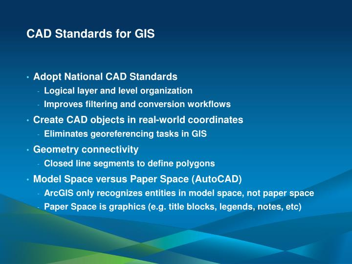 CAD Standards for GIS