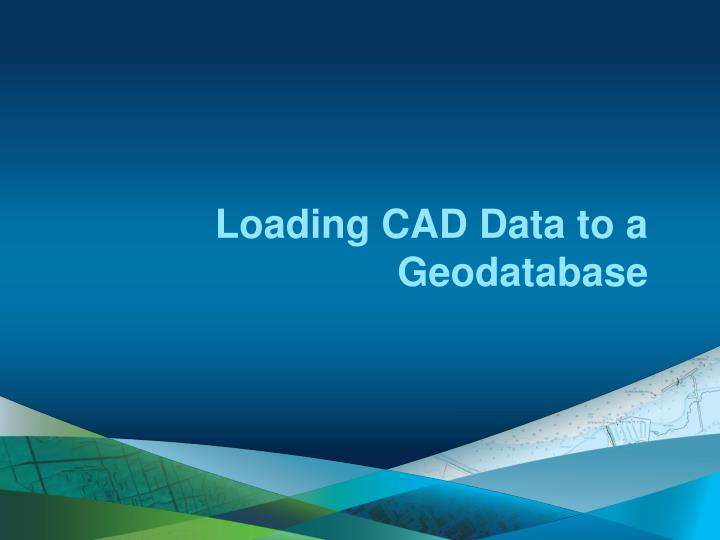 Loading CAD Data to a