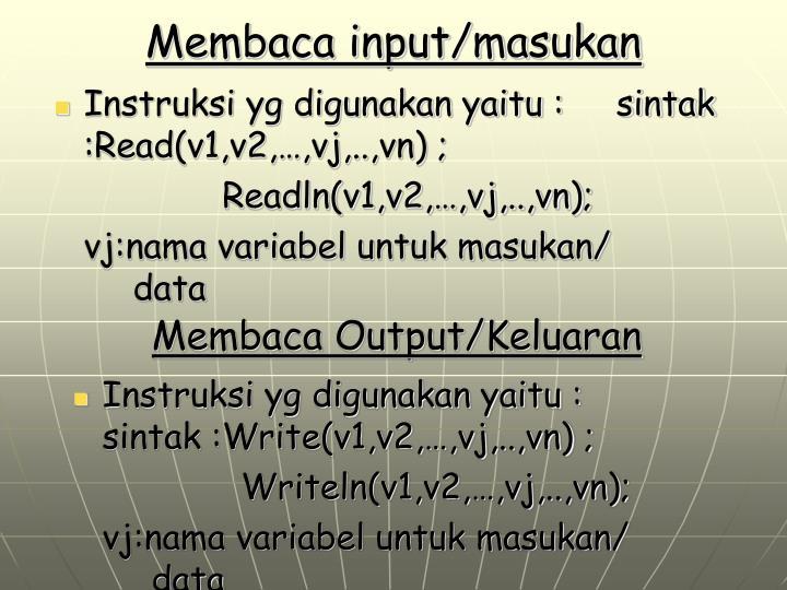 Membaca input/masukan
