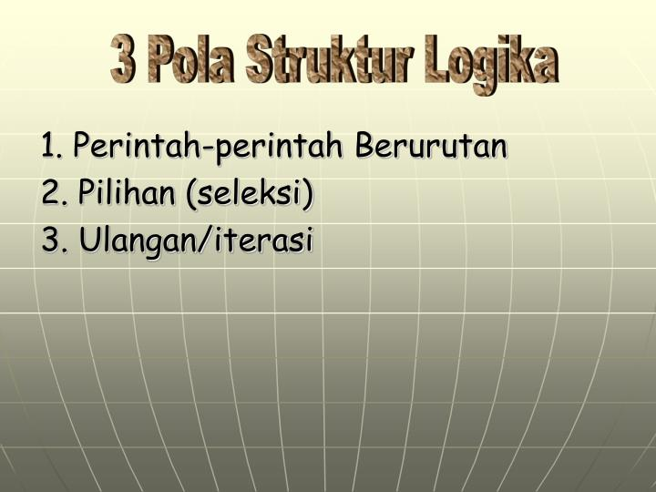 3 Pola Struktur Logika