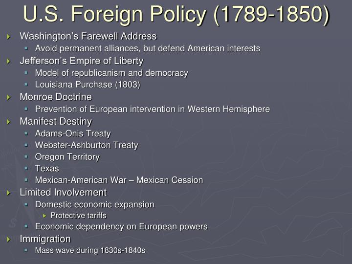 U.S. Foreign Policy (1789-1850)