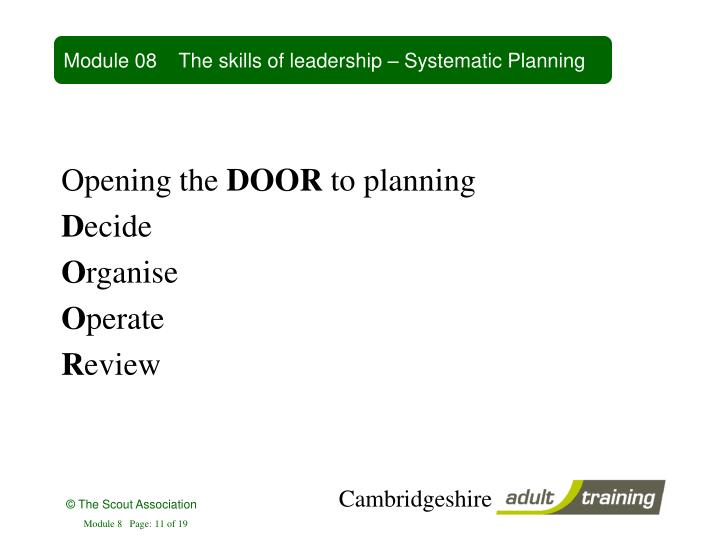 Module 08    The skills of leadership – Systematic Planning