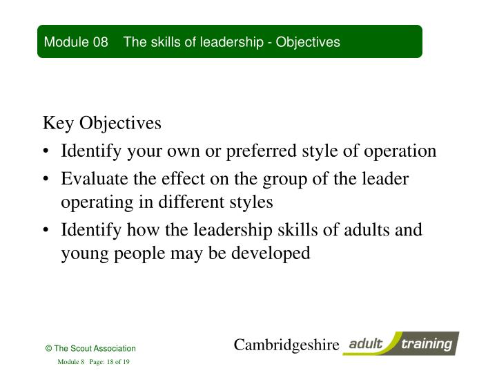 Module 08    The skills of leadership - Objectives
