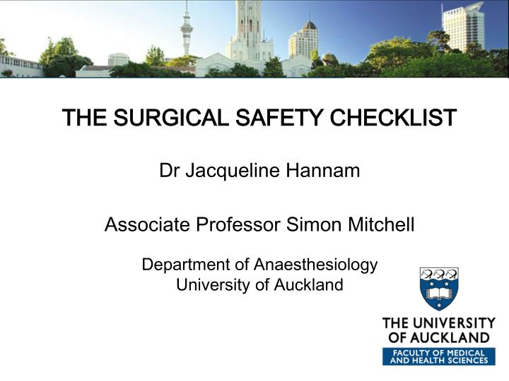 THE SURGICAL SAFETY CHECKLIST