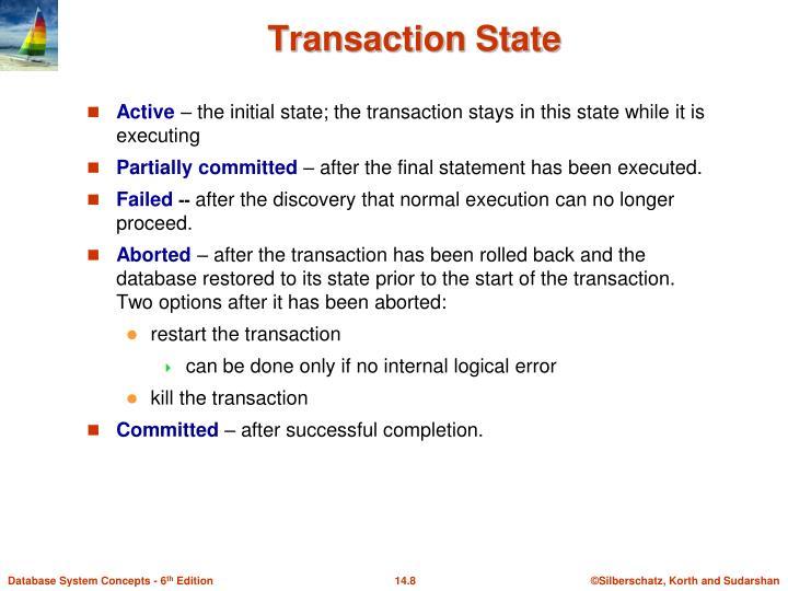 Transaction State