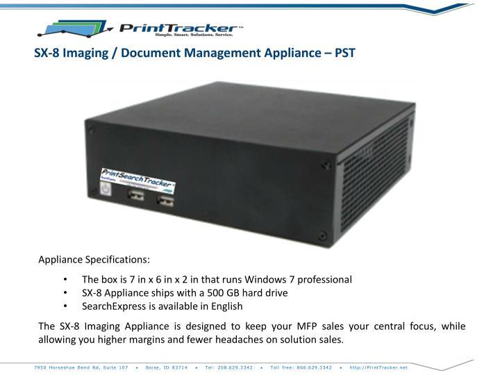 SX-8 Imaging / Document Management Appliance – PST
