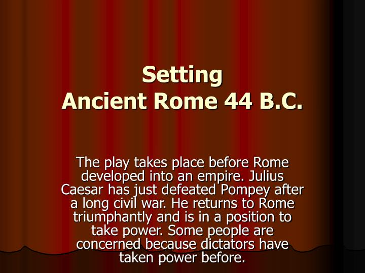 Setting ancient rome 44 b c