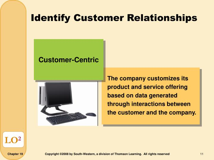 The company customizes its product and service offering based on data generated through interactions between the customer and the company.
