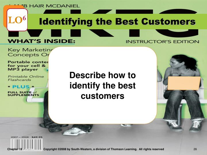 Identifying the Best Customers