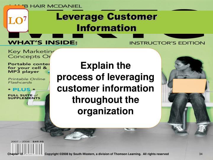 Leverage Customer