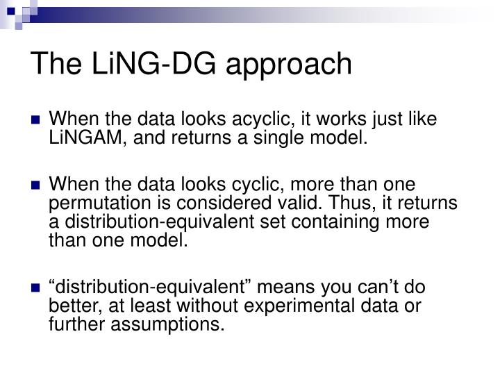 The LiNG-DG approach