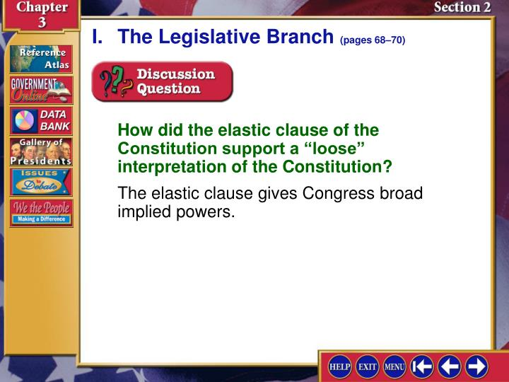 I.	The Legislative Branch