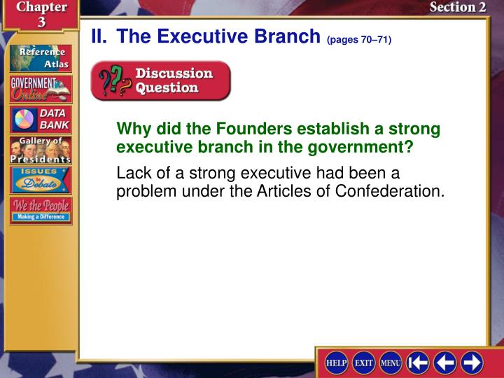 II.	The Executive Branch