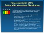 revascularization of the patient with intermittent claudication