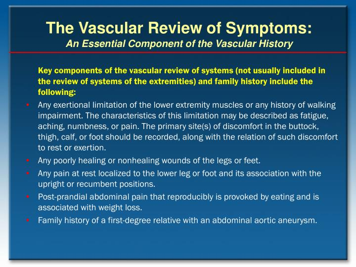 The Vascular Review of Symptoms: