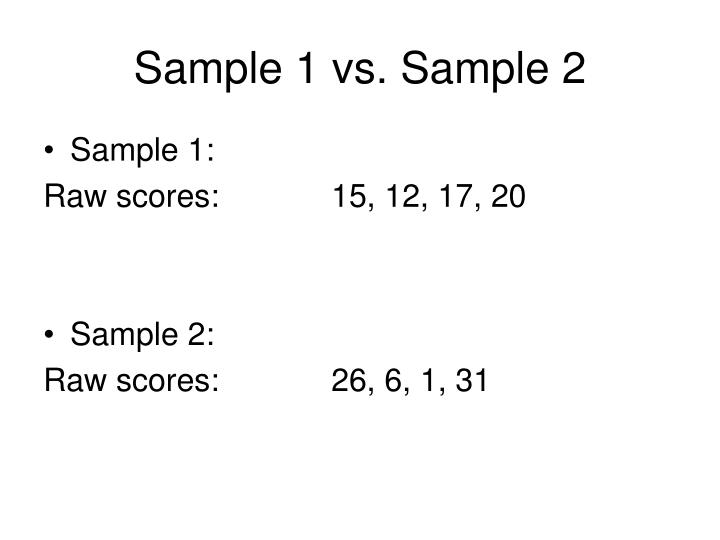 Sample 1 vs. Sample 2