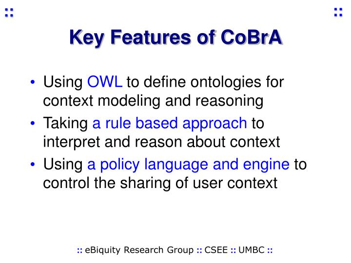 Key Features of CoBrA