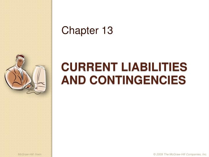 chapter 13 current liabilities and contingencies solutions