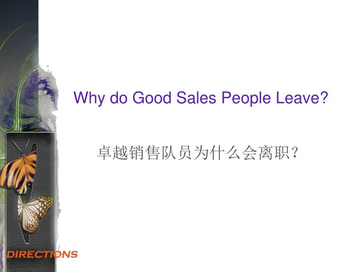 Why do Good Sales People Leave?