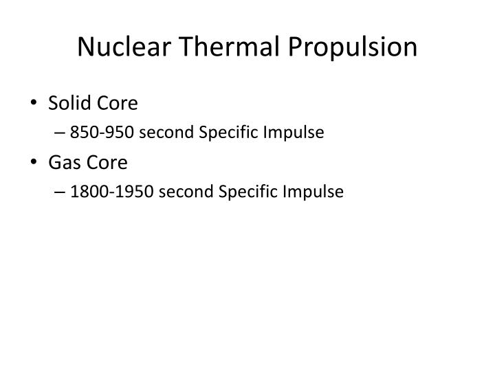 Nuclear Thermal Propulsion