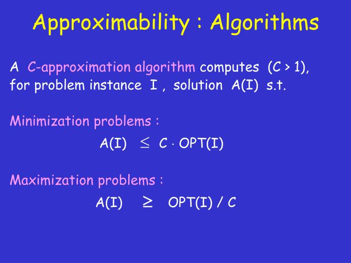 Approximability algorithms