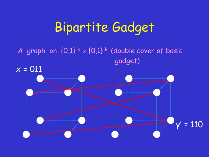 Bipartite Gadget