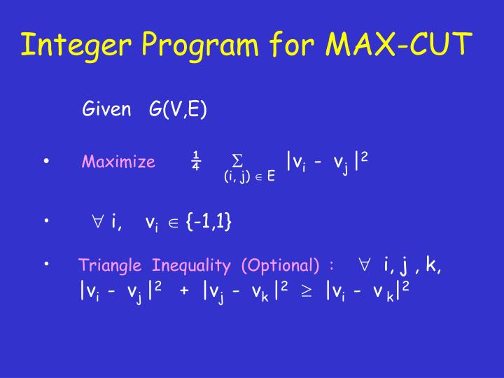 Integer Program for MAX-CUT