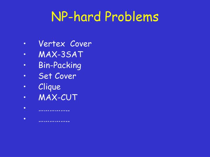 NP-hard Problems